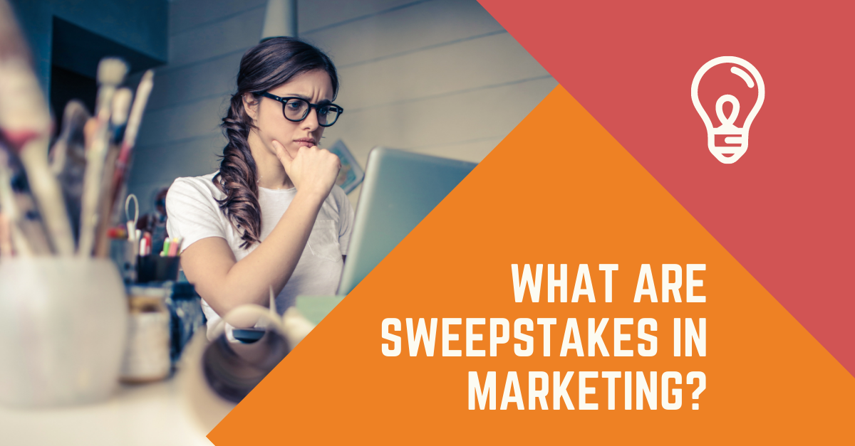 What is a sweepstake and what are sweepstakes in marketing?