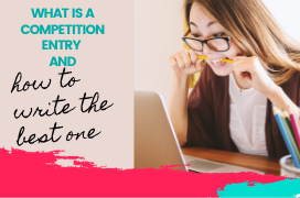 What Is Competition Entry & How to Write The Best One