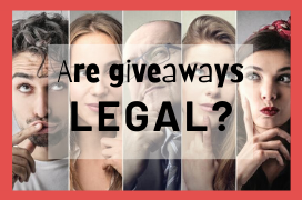 Are giveaways legal? Here's everything you need to know