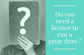 Do you need a Licence to run a prize draw? The answer might surprise you