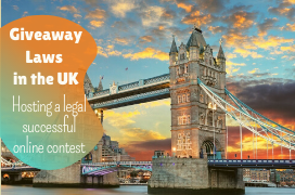 Giveaway laws in the UK: Hosting a legal successful online contest