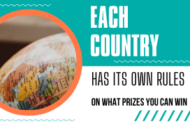 Each country has its own rules on what prizes you can win in a prize-draw or prize-competition